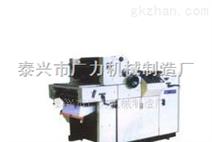 【厂家推荐】单色胶印机 双面胶印机 二手胶印机 (泰州广力) 批发